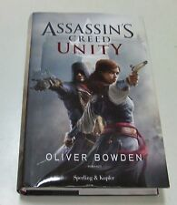 Assassin's creed unity . Oliver Bowden . 2014