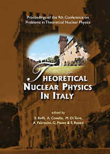Theoretical Nuclear Physics in Italy: Proceedings of the 9th Conference on Probl