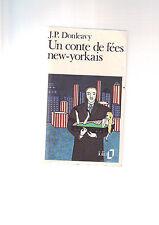 J-P Donleavy -- Un conte de fées new yorkais / folio