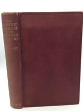 THE CATHOLIC MOVEMENT IN THE CHURCH OF ENGLAND by Wilfred Knox - 1923 - Anglican