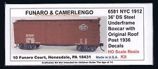 Funaro F&C 6581 NEW YORK CENTRAL 1912 36' NYC Boxcar Original Roof Wood Side Kit