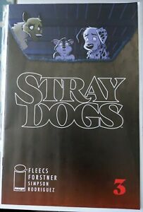 STRAY DOGS # 3 1ST PRINT IMAGE