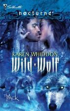 Wild Wolf Karen Whiddon Paperback Silhouette Nocturne # 67 New The Pack Series
