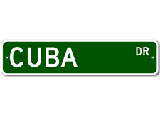 CUBA Street Sign - Personalized Last Name Signs