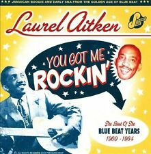 LAUREL AITKEN You Got Me Rockin' Blue Beat Years 1960-1964 CD NEW Best Of ska