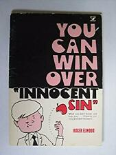 "You can win over ""innocent sin"" by Elwood, Roger"