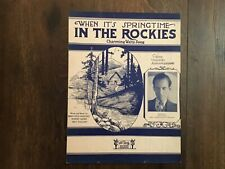 1929 When It's Springtime In The Rockies Mary Hale Wolsey Robert Sauer Free Ship