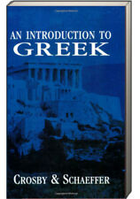 An Introduction to Greek by John Nevin Schaeffer (2003, Book, Other)