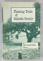 1962 Limited 1st Edition Flaming Feuds of Colorado County Texas Pioneers Texana