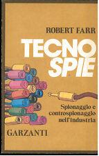 FARR ROBERT TECNO SPIE GARZANTI 1975 I° EDIZ. MEMORIE DOCUMENTI SPIONAGGIO