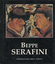 (Arte) BEPPE SERAFINI - EDIZ. D'ARTE GHELFI