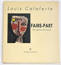 FAIRE-PART - LOUIS CALAFERTE - POESIE - DEYROLLE 1991 - 1/40 PAPIER GRIS SIGNES