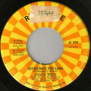 """NORTHERN SOUL - CHUCK WOOD - SEVEN DAYS TOO LONG - ROULETTE - """"HEAR"""""""