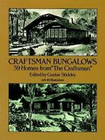 """Craftsman Bungalows: 59 Bungalows from """"The Craftsman"""" (Dover Archi... Paperback"""