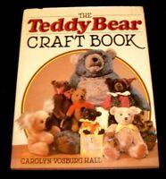 The Teddy Bear Craft Book by Carolyn Hall (1983, Hardcover)
