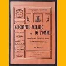 GÉOGRAPHIE SCOLAIRE DE L'YONNE avec complément d'histoire locale années 1930
