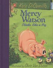 NEW - Mercy Watson Thinks Like a Pig by DiCamillo, Kate