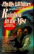 Phyllis A Whitney / Rainbow in the Mist 1990 ~FICTION Mass Market