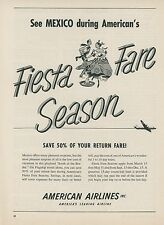 1952 American Airlines Ad Flagship Service to Mexico Fiesta Fare Season Travel