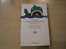 LE AVVENTURE DI PINOCCHIO - Carlo Collodi - Einaudi 2002 - Con saggio di Calvino