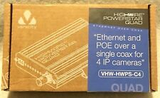Veracity HighWire Powerstar Quad-VHW-HWPS-C4-Ethernet+POE Over Coax-4 IP Cameras
