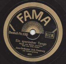 Orchester Jack Presburg 1931 : Ein spanischer Tango + Ich lieb nur eine