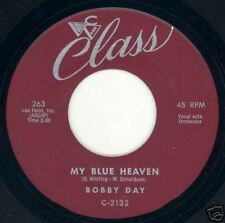Bobby Day ~45~ My Blue Heaven ~ Class 263 ~ HEAR ~  M-