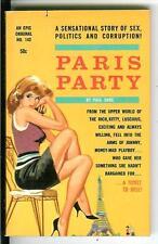 PARIS PARTY by Paul Dane, rare US Epic Book erotic sleaze gga pulp vintage pb