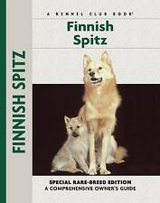 New Finnish Spitz: Specia Rare-Breed Edtion : A Comprehensive Owner's Guide