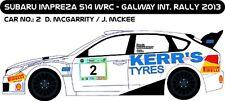 DECALS 1/43 SUBARU IMPREZA WRC - #2 - McGARRITY - RALLYE GALWAY 2013 - D43174