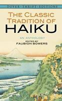 The Classic Tradition of Haiku: An Anthology (Dover Thrift Editions) by Faubion