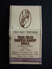 THE OLD PAPER SHOP DELI GOURMET CATERING BYO CLARENDON ST 6906702 MATCHBOOK