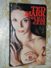 The Man From O.R.G.Y. by Ted Mark 1973 Nitty-Gritty Sex Survey Climax Thriller