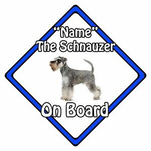 Personalised Dog On Board Car Safety Sign - Miniature Schnauzer On Board Blue