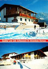 Gasthof und Cafe Schwarzeck im Skizentrum Ramsau ,ungelaufene AK