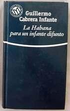 LA HABANA PARA UN INFANTE DIFUNTO - GUILLERMO CABRERA INFANTE - VER