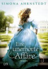 Eine unerhörte Affäre|Simona Ahrnstedt|Broschiertes Buch|Deutsch|ab 16 Jahren