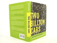 Two Billion Cars : Driving Toward Sustainability by Daniel Sperling 1ST 'SIGNED'