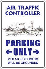 "*Aluminum* Air Traffic Controller Parking Only 8""x12"" Metal Novelty Sign  NS 002"
