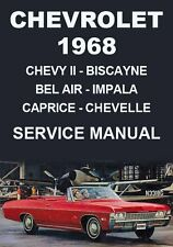 CHEVROLET 1968 WORKSHOP MANUAL: CHEVY II, BISCAYNE, BEL AIR, IMPALA, CAPRICE