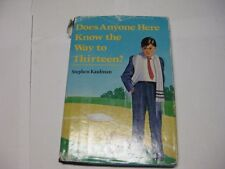 Does Anyone Here Know the Way to Thirteen? by Stephen Kaufman  BAR MITZVAH book
