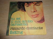LP 45 GIRI RICCARDO COCCIANTE TU SEI IL MIO AMICO CARISSIMO FOOTING PB 6509