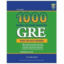 Columbia 1000 Words You Must Know for Gre : Book Two with Answers by Richard...