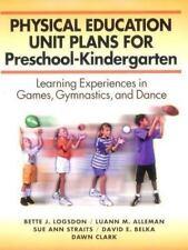 Physical Education Unit Plans for Preschool-Kindergarten