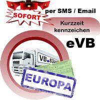 Kurzzeitkennzeichen Versicherung 5 Tage LKW für Ausland Kurzkennzeichen sofort