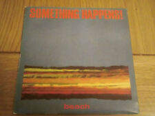 "Something Happens: Beach     7""    UNPLAYED NEW EX SHOP STOCK"
