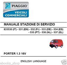 CD MANUALE OFFICINA STAZIONE SERVIZIO - WORKSHOP PIAGGIO PORTER 1.3 16V. EN