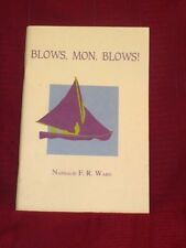 HISTORY OF BEQUIA WHALING..BLOWS, MON, BLOWS by NATHALIE WARD, SIGNED..RARE