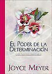 El Poder de la Determinbación: Cómo permanecer mirando a Jesús (Spanish Edition)