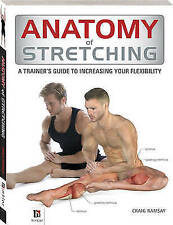 Anatomy of Stretching (The Anatomy Series), Ramsay, Craig   Paperback Book   Goo